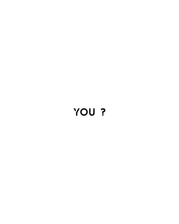 You ?